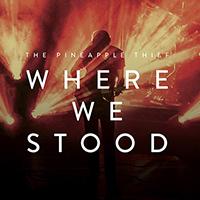 Where We Stood (live) - The Pineapple Thief