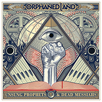 Unsung Prophets and Dead Messiahs - Orphaned Land